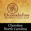 Oconaluftee Indian Village